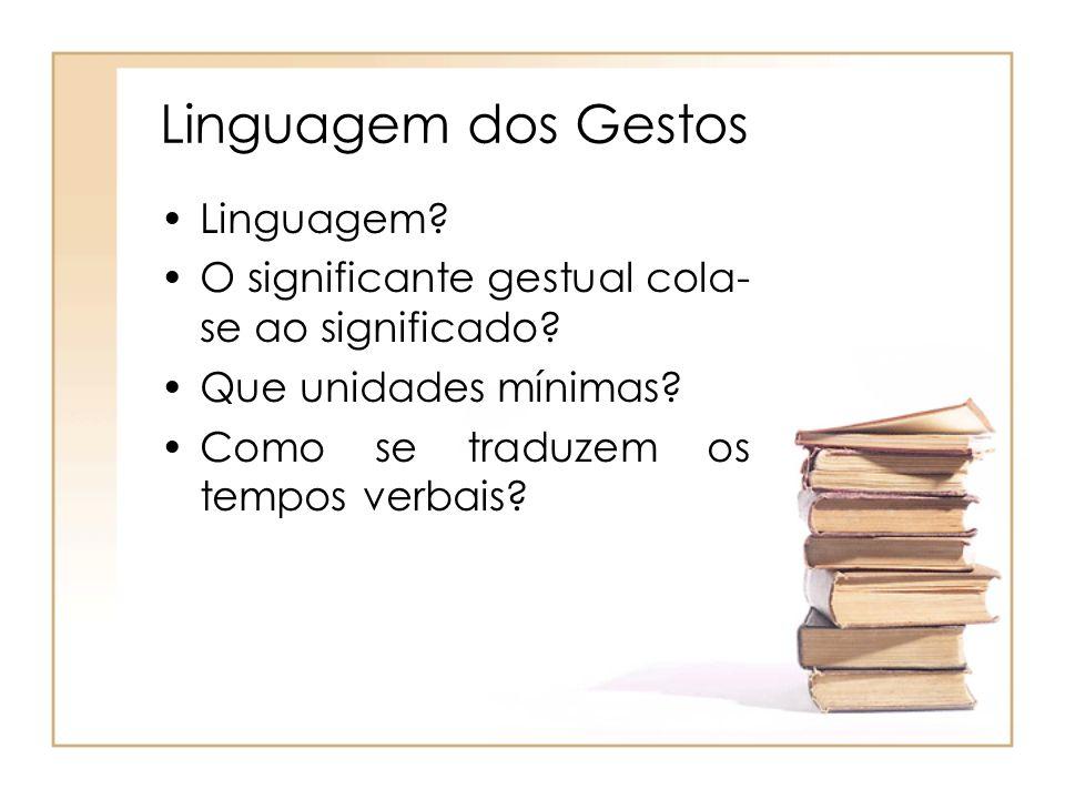 Linguagem dos Gestos Linguagem