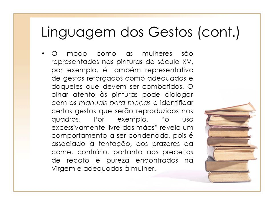 Linguagem dos Gestos (cont.)
