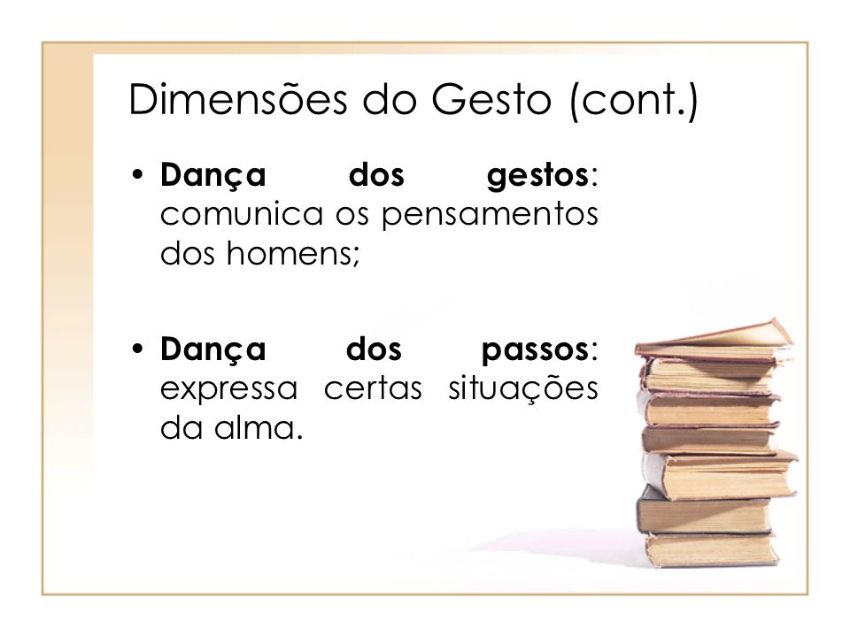 Dimensões do Gesto (cont.)