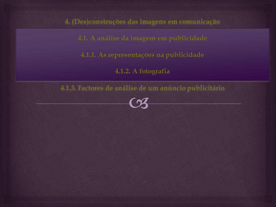 4. (Des)construções das imagens em comunicação