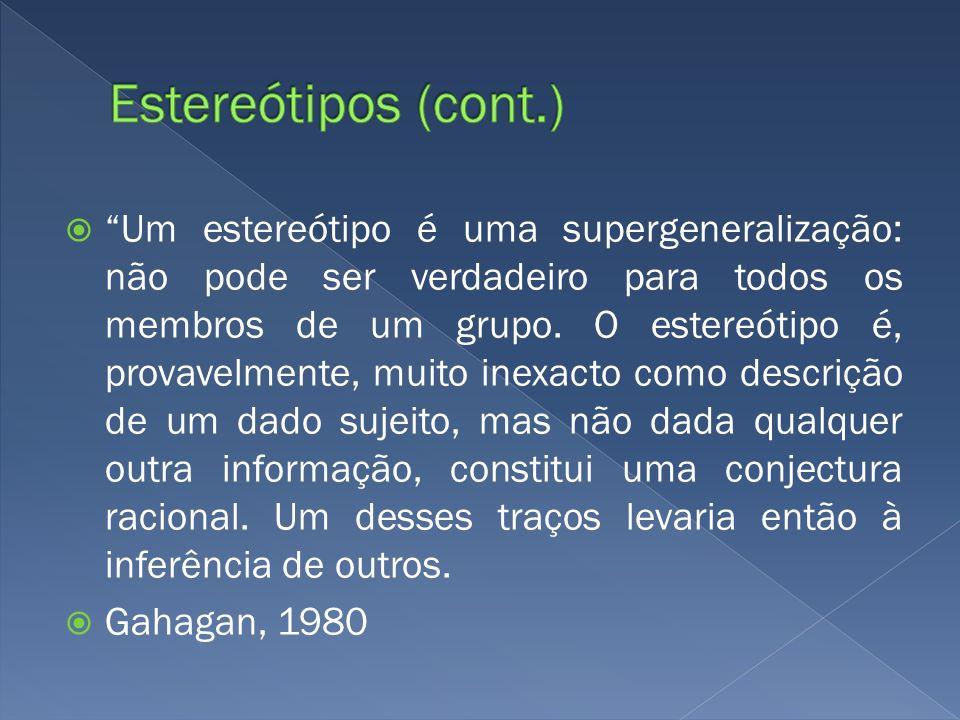 Estereótipos (cont.)