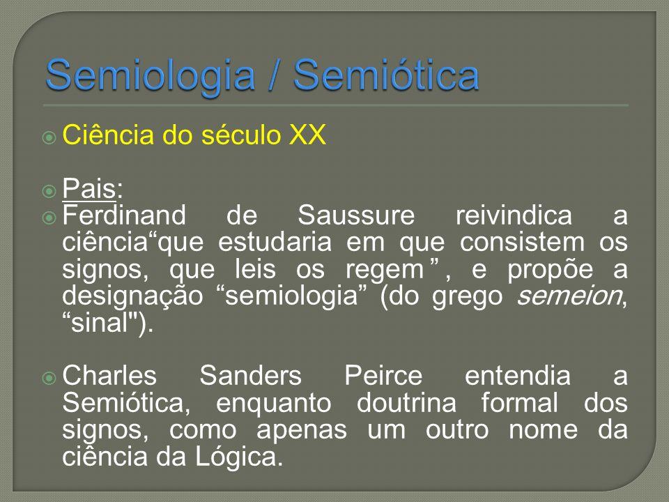 Semiologia / Semiótica