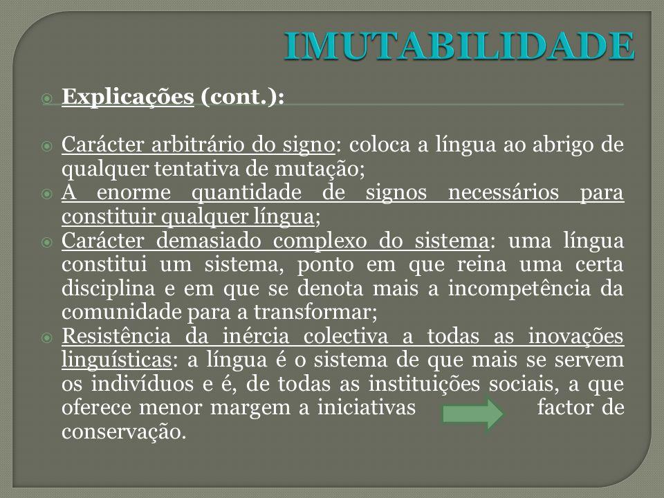 IMUTABILIDADE Explicações (cont.):