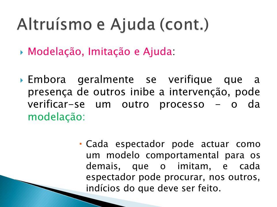 Altruísmo e Ajuda (cont.)