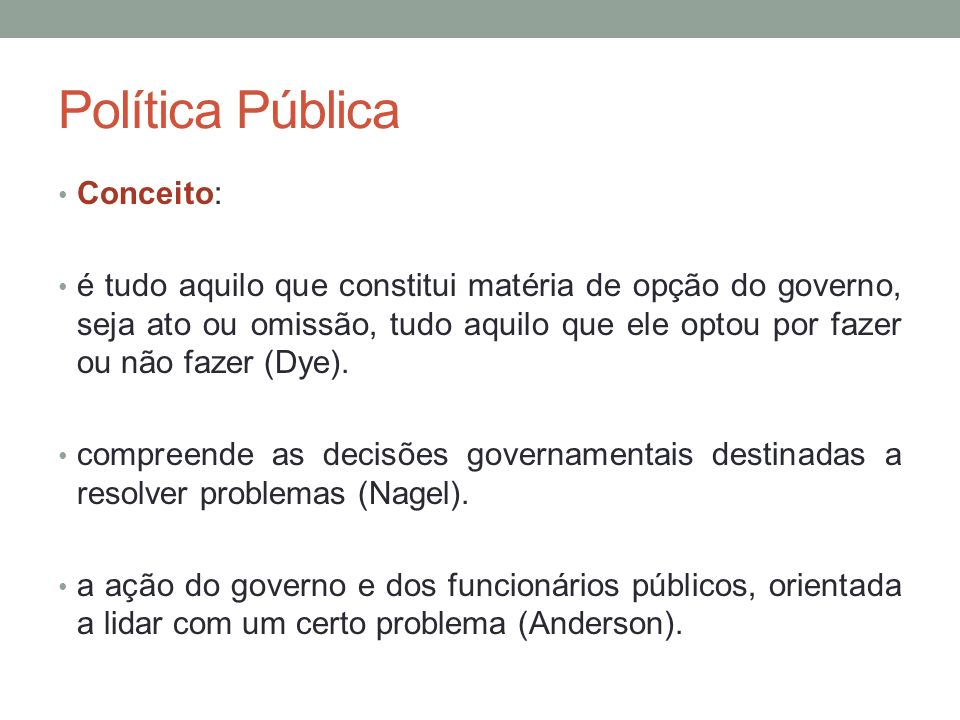 Política Pública Conceito: