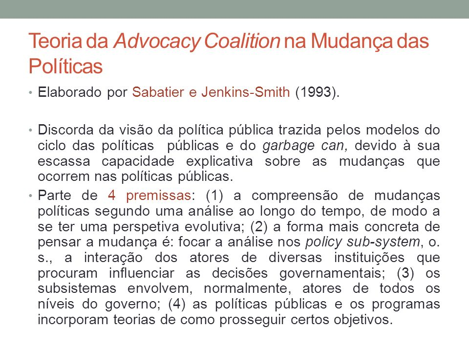 Teoria da Advocacy Coalition na Mudança das Políticas