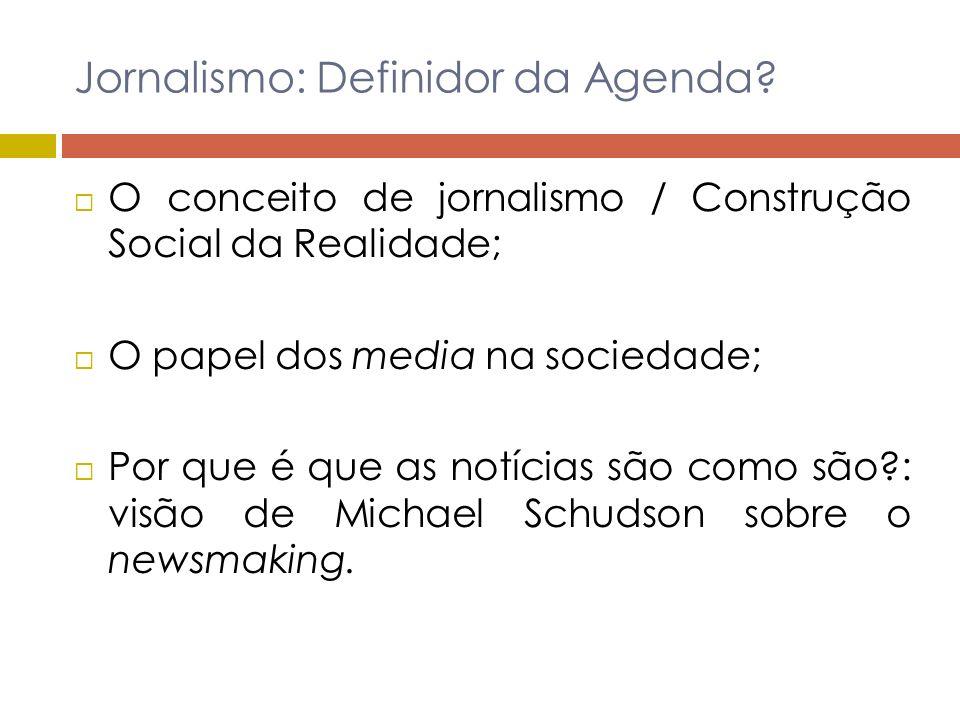 Jornalismo: Definidor da Agenda