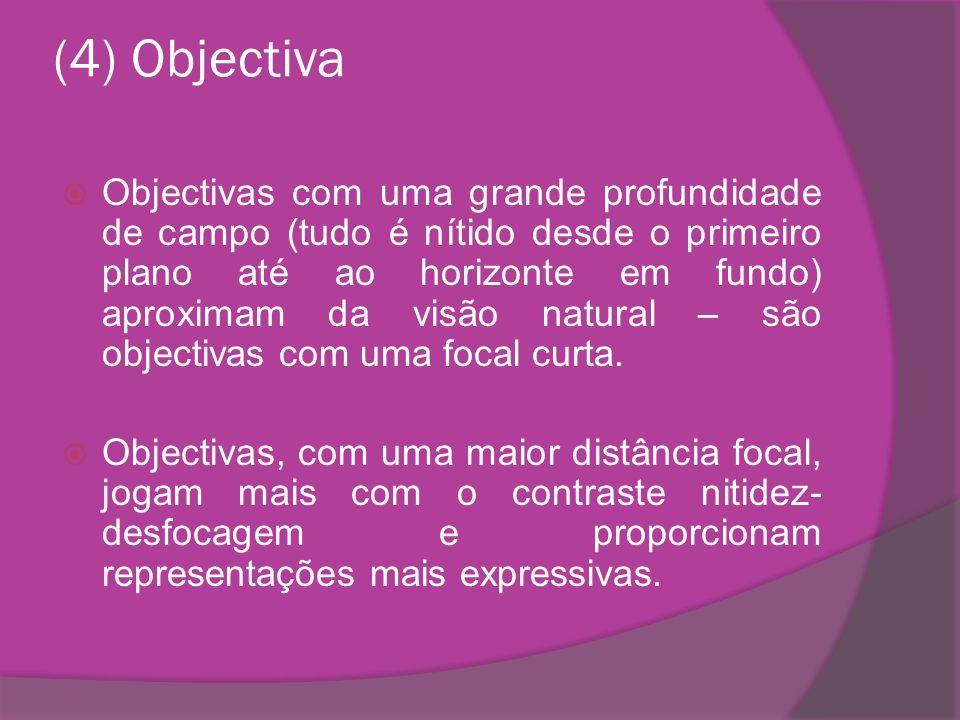 (4) Objectiva