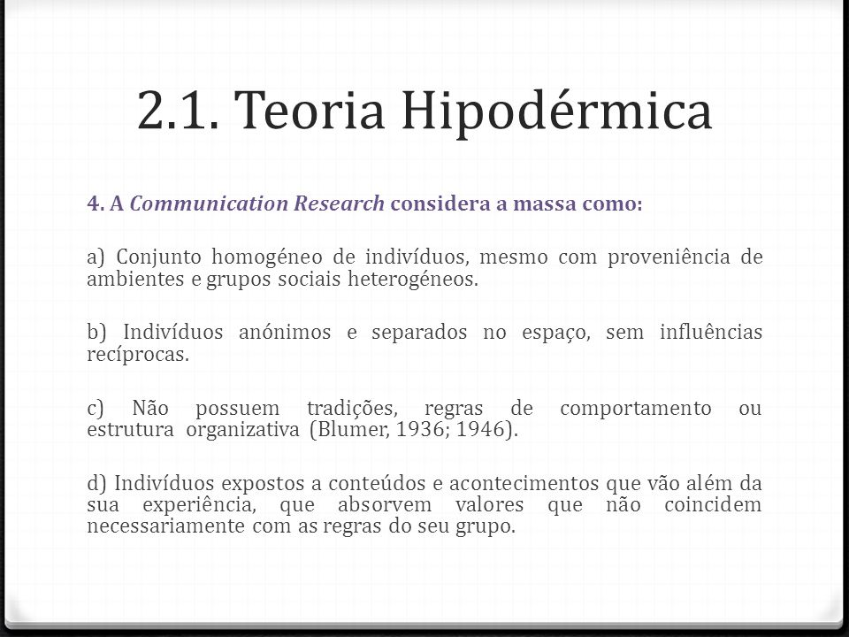 2.1. Teoria Hipodérmica