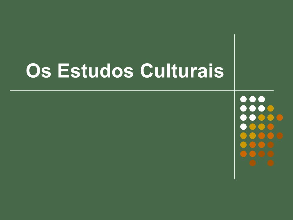 Os Estudos Culturais
