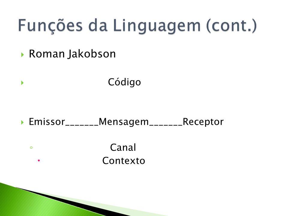 Funções da Linguagem (cont.)