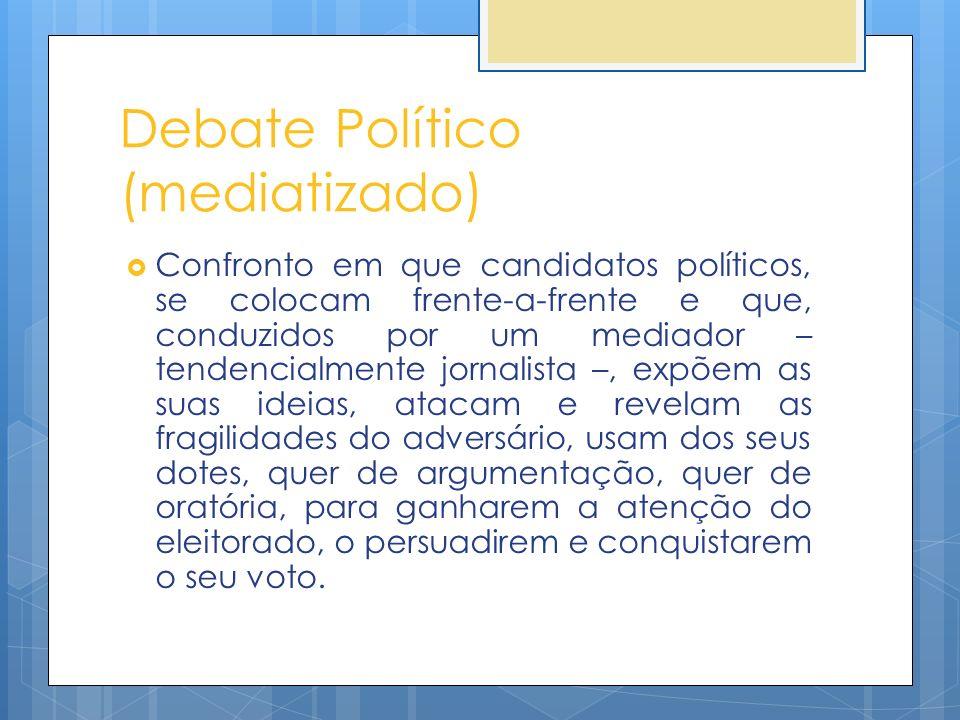 Debate Político (mediatizado)