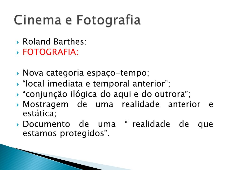 Cinema e Fotografia Roland Barthes: FOTOGRAFIA: