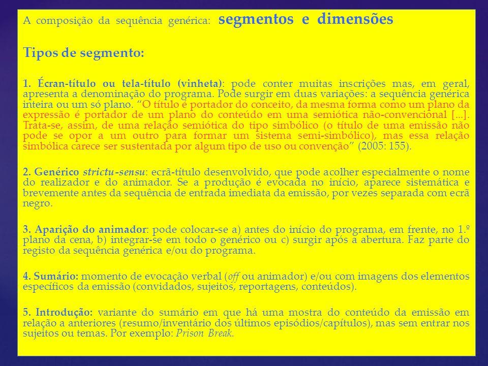 A composição da sequência genérica: segmentos e dimensões