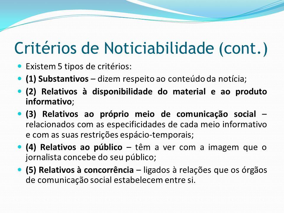 Critérios de Noticiabilidade (cont.)