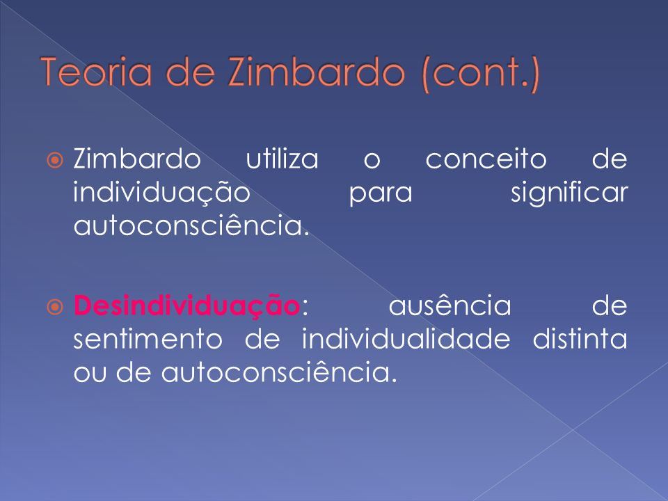 Teoria de Zimbardo (cont.)