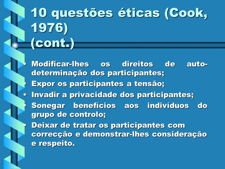 10 questões éticas (Cook, 1976) (cont.)