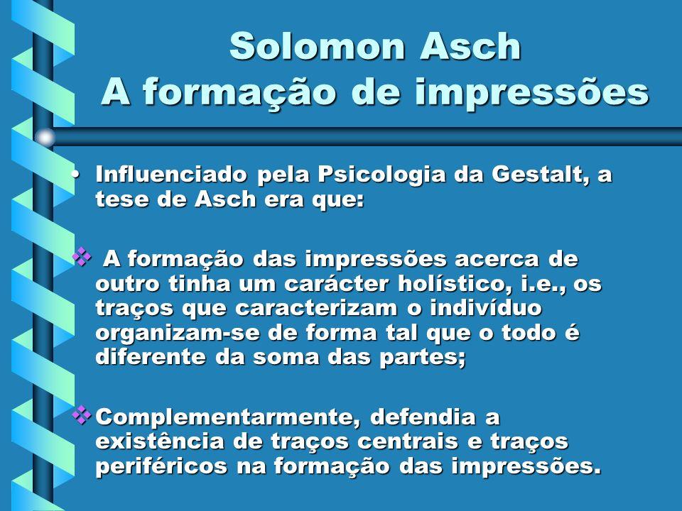 Solomon Asch A formação de impressões
