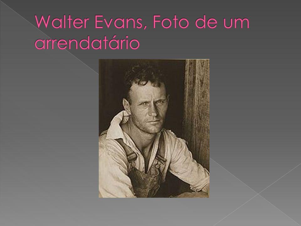 Walter Evans, Foto de um arrendatário