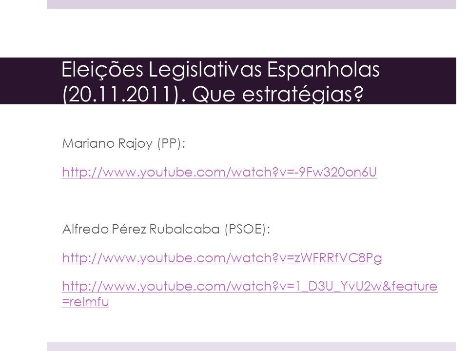 Eleições Legislativas Espanholas (20.11.2011). Que estratégias