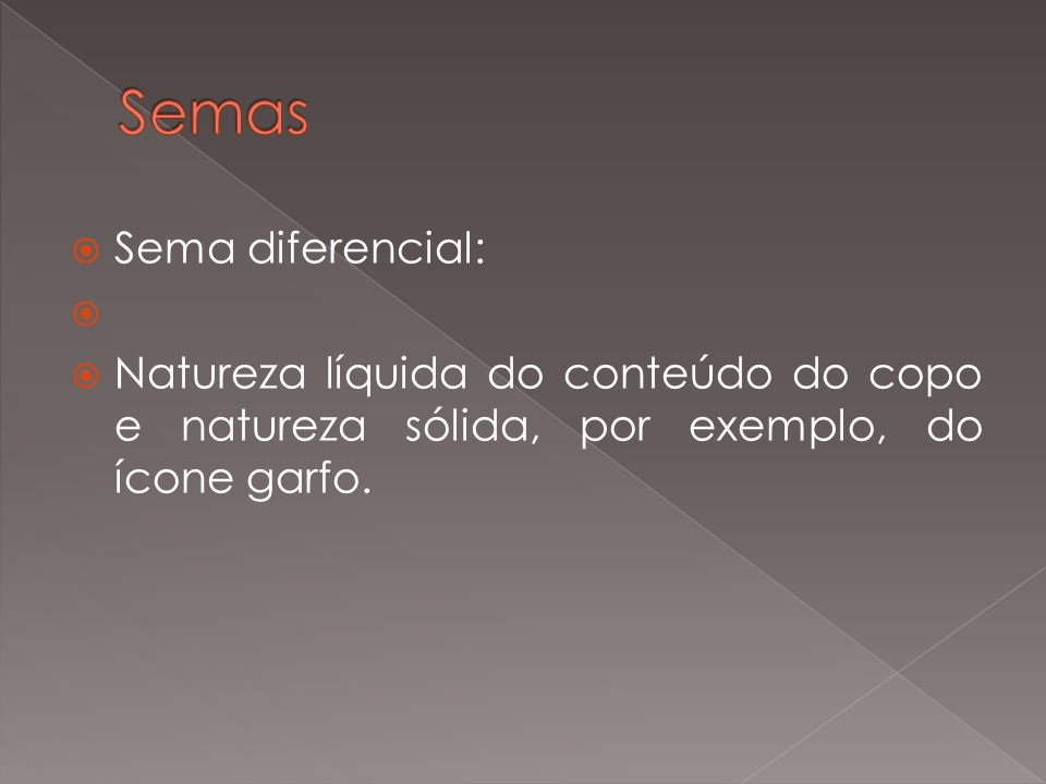 Semas Sema diferencial:
