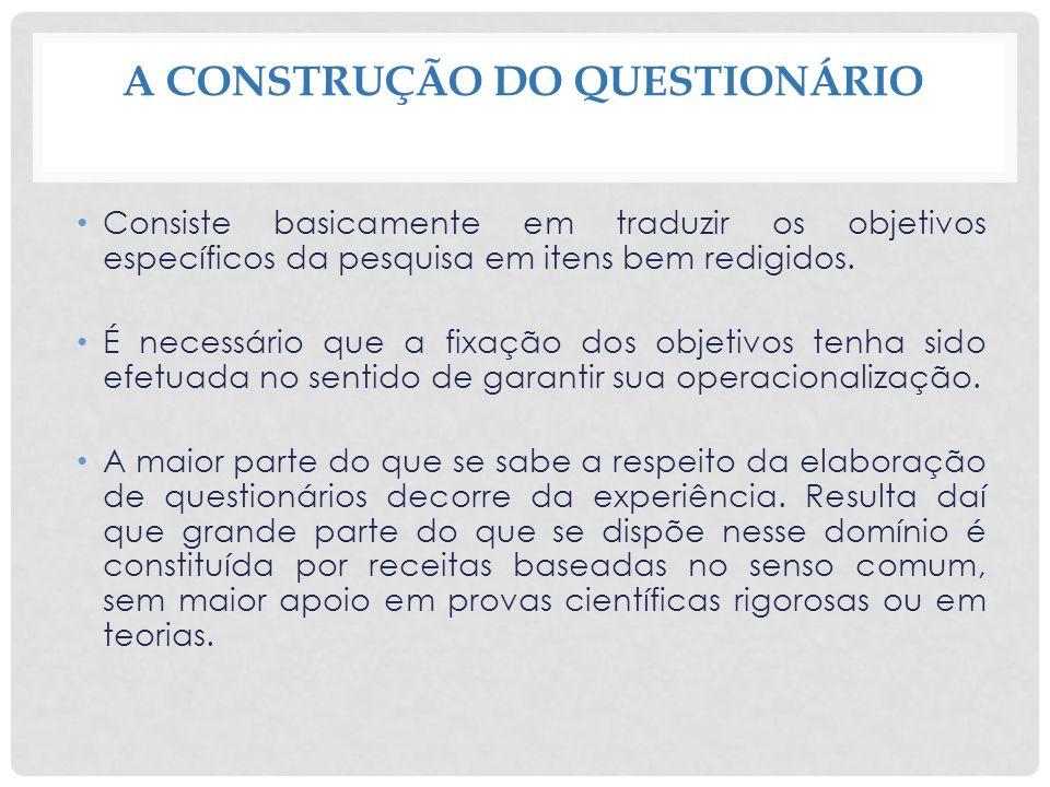 A CONSTRUÇÃO DO QUESTIONÁRIO
