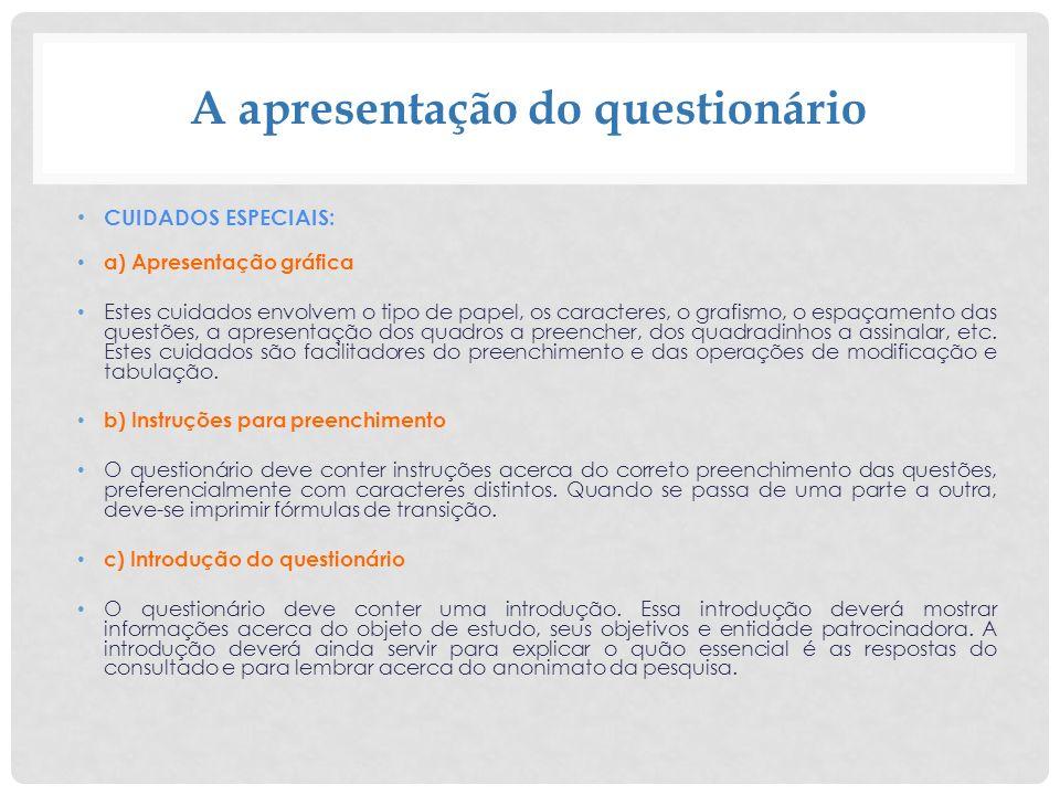 A apresentação do questionário