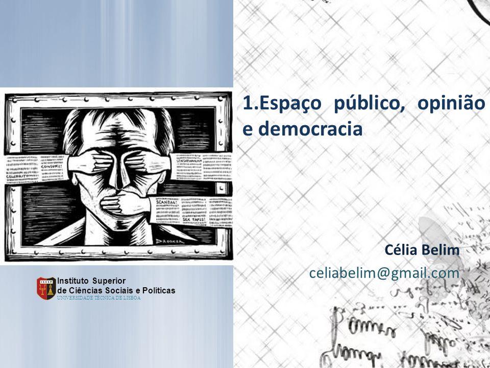 Espaço público, opinião e democracia