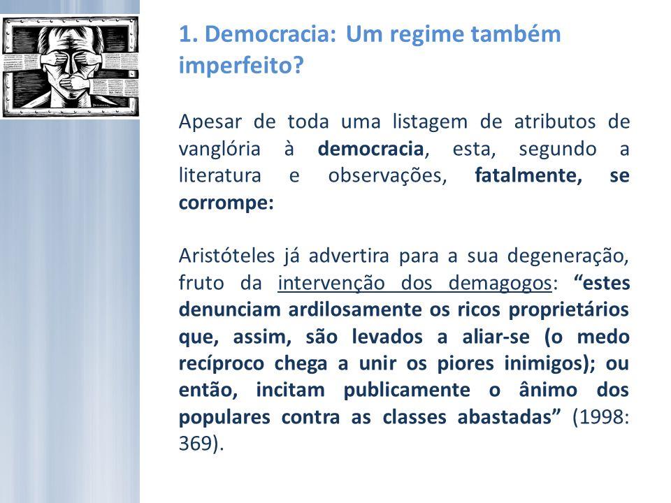 1. Democracia: Um regime também imperfeito