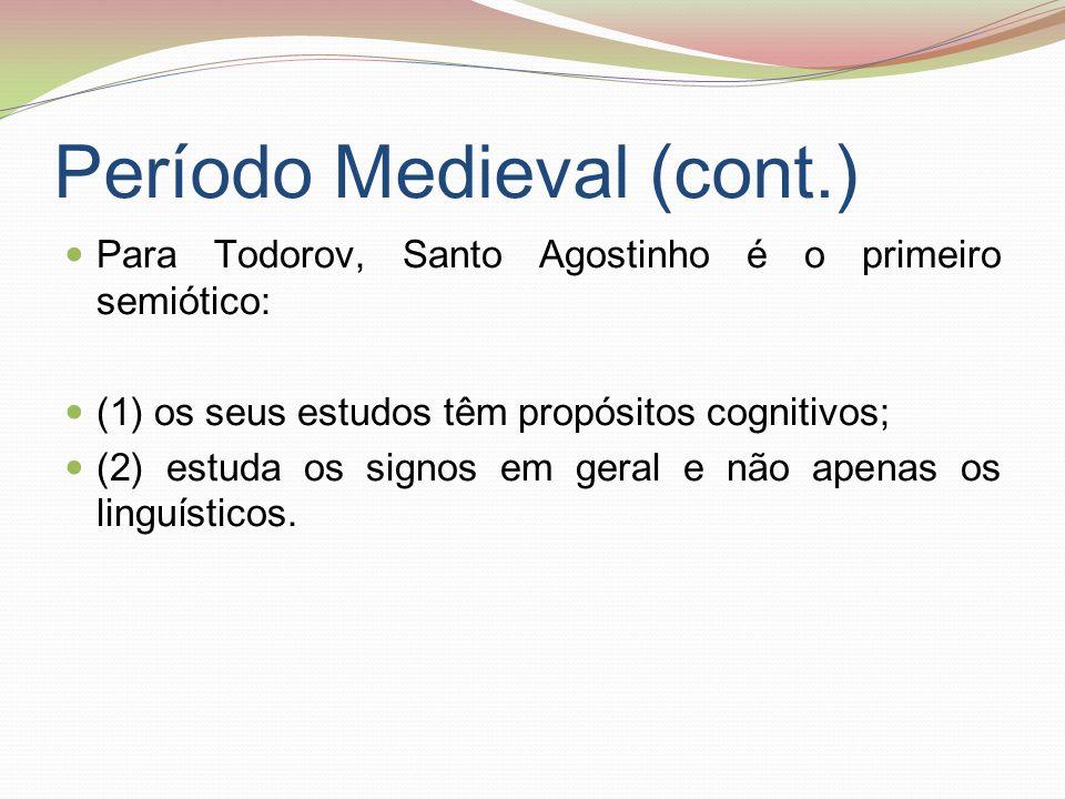 Período Medieval (cont.)