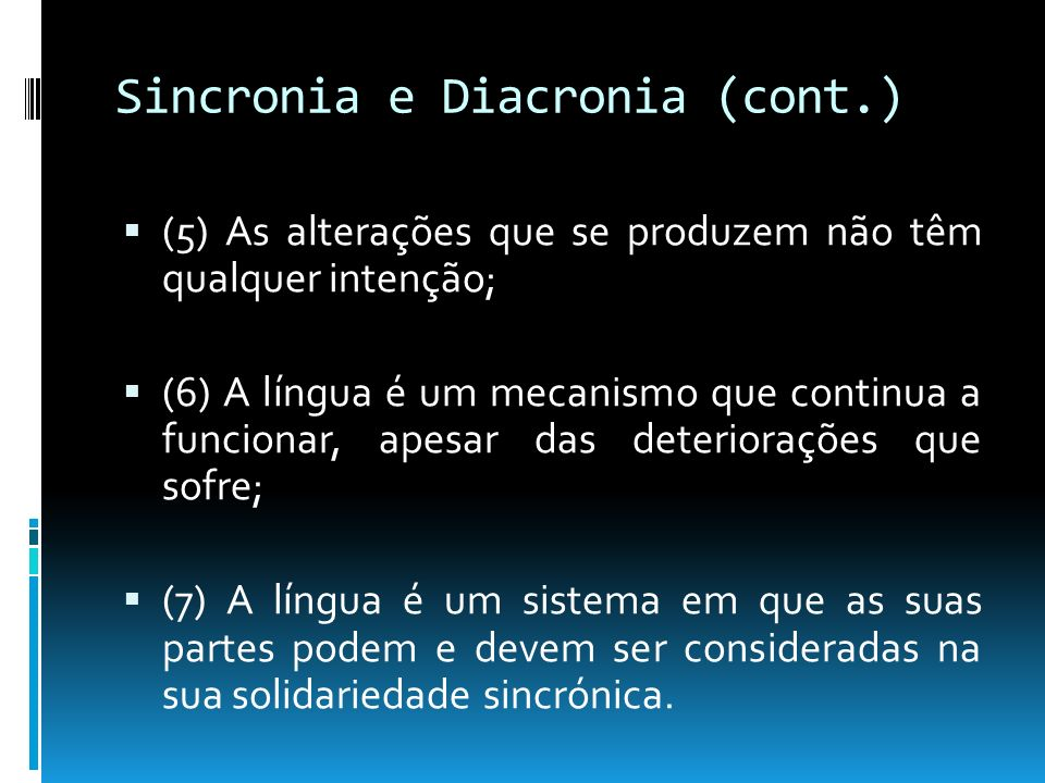 Sincronia e Diacronia (cont.)