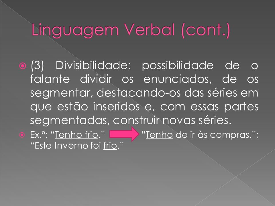 Linguagem Verbal (cont.)