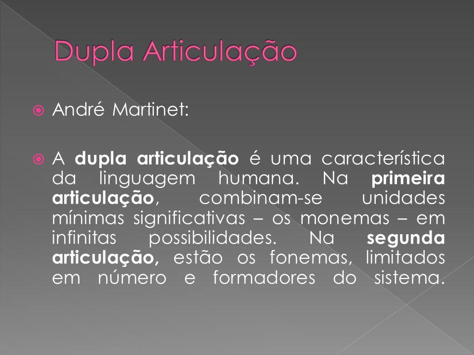 Dupla Articulação André Martinet: