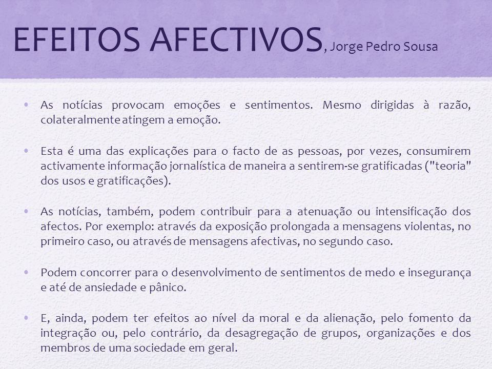 EFEITOS AFECTIVOS, Jorge Pedro Sousa
