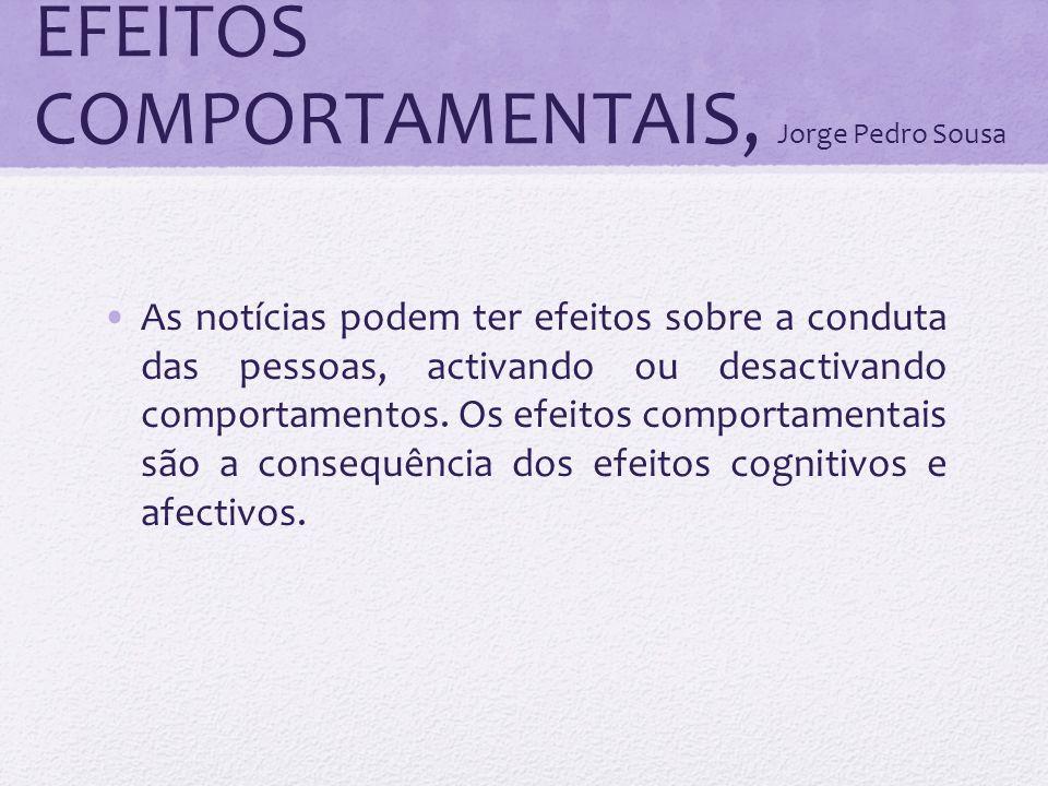 EFEITOS COMPORTAMENTAIS, Jorge Pedro Sousa
