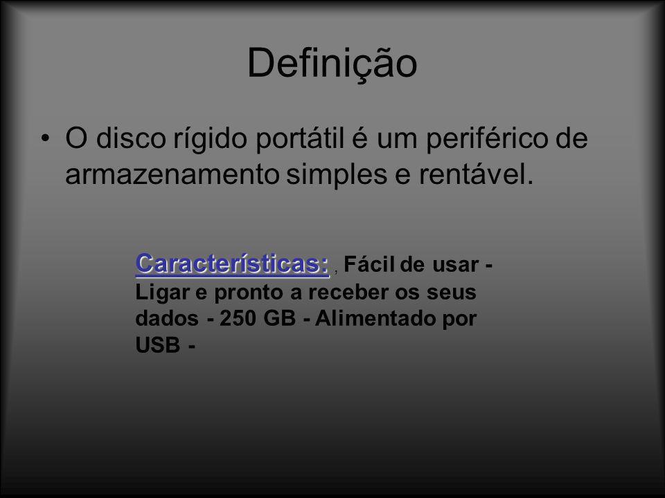 DefiniçãoO disco rígido portátil é um periférico de armazenamento simples e rentável.