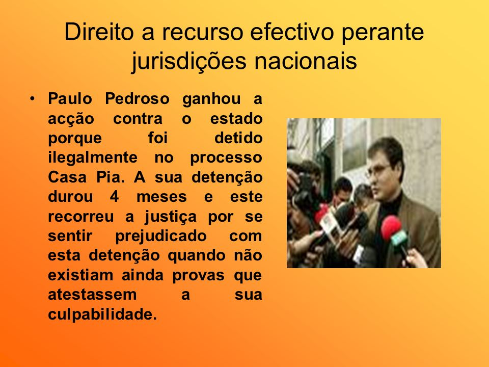 Direito a recurso efectivo perante jurisdições nacionais