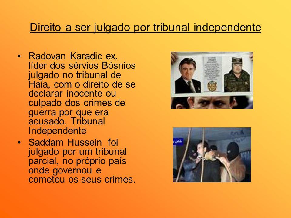 Direito a ser julgado por tribunal independente