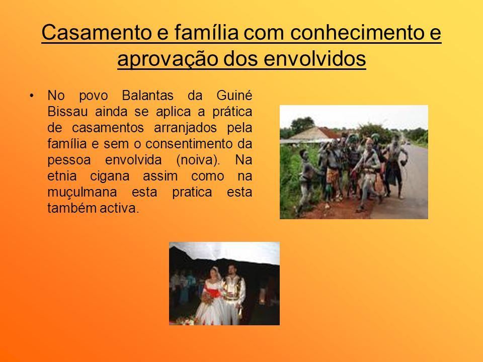 Casamento e família com conhecimento e aprovação dos envolvidos