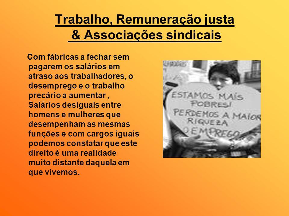 Trabalho, Remuneração justa & Associações sindicais