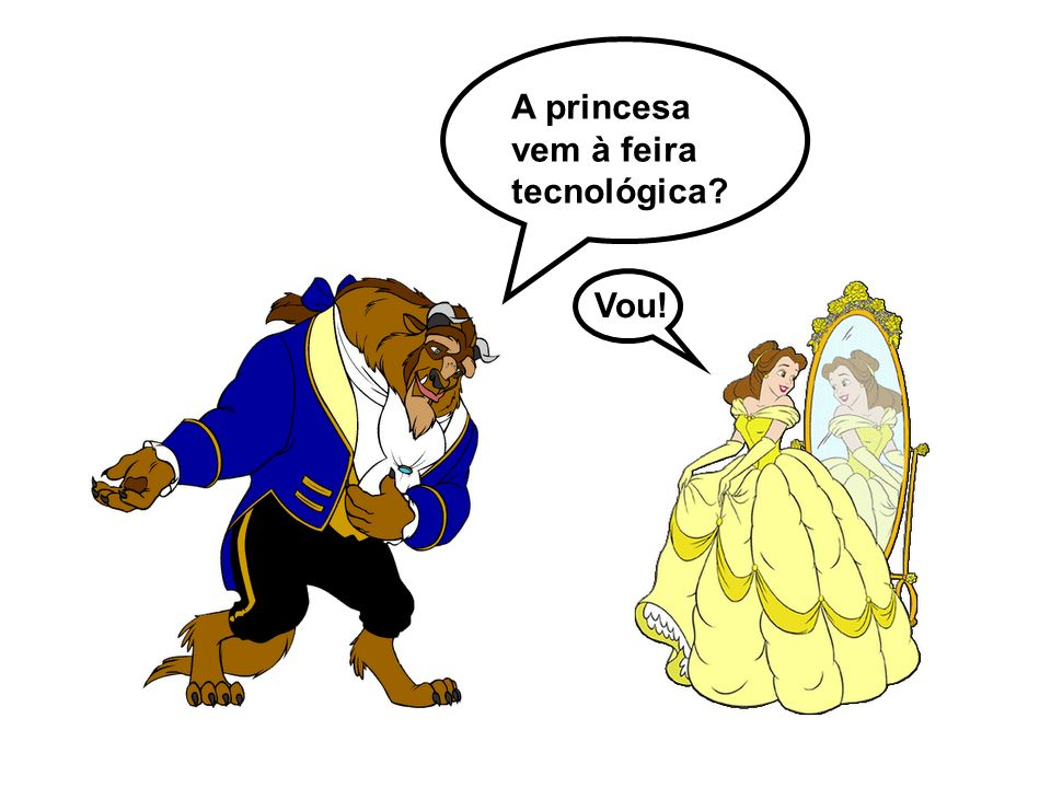 A princesa vem à feira tecnológica