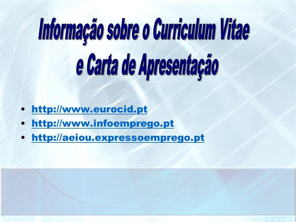 Informação sobre o Curriculum Vitae e Carta de Apresentação