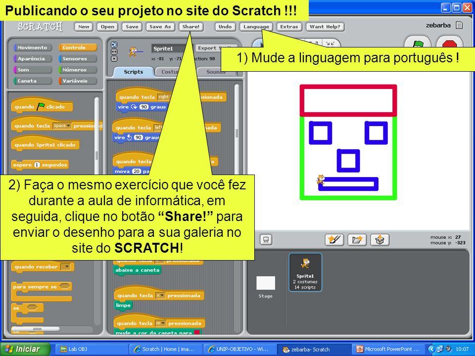 1) Mude a linguagem para português !
