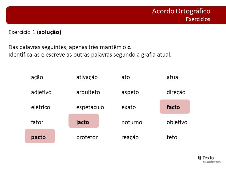 Acordo Ortográfico Exercícios Exercício 1 (solução)