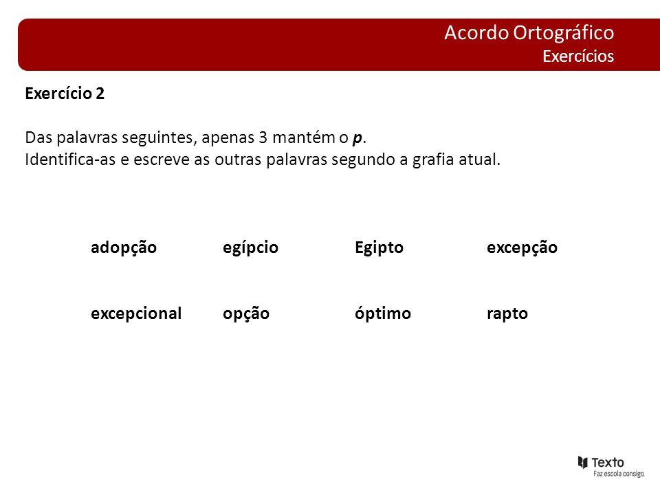 Acordo Ortográfico Exercícios Exercício 2