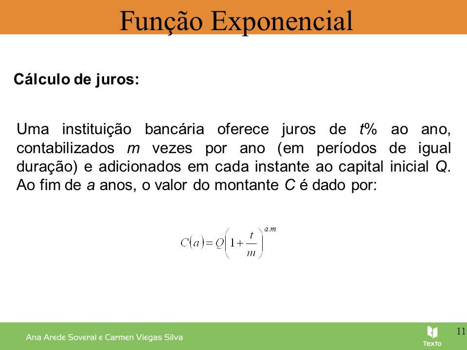 Função Exponencial Cálculo de juros: