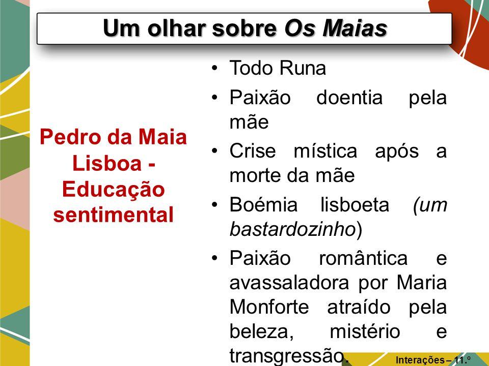 Pedro da Maia Lisboa - Educação sentimental