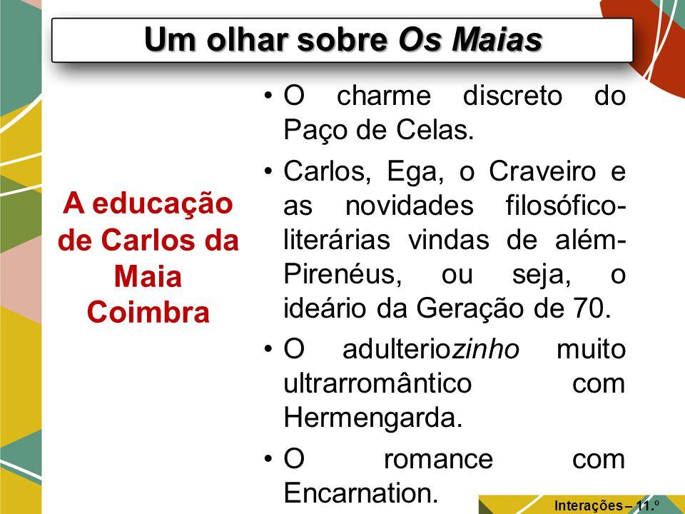 A educação de Carlos da Maia Coimbra