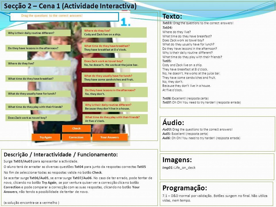 Secção 2 – Cena 1 (Actividade Interactiva) Texto:
