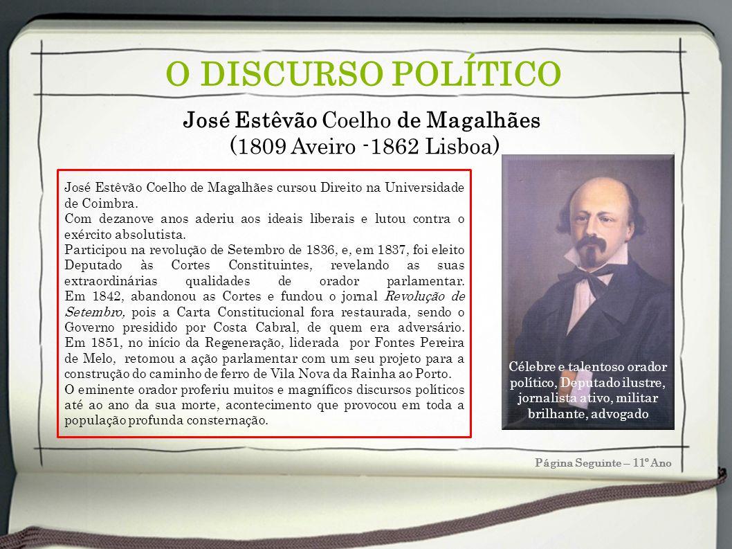 José Estêvão Coelho de Magalhães (1809 Aveiro -1862 Lisboa)